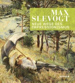 Abbildung von Max Slevogt   2014   Neue Wege des Impressionismus