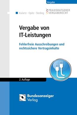 Abbildung von Kulartz / Opitz   Vergabe von IT-Leistungen   2. Auflage   2015   beck-shop.de