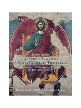 Abbildung von Schmitz / Ebert-Schifferer / Kieven   Pietro Cavallini in Santa Cecilia in Trastevere   1., Auflage   2013   Ein Beitrag zur römischen Male...