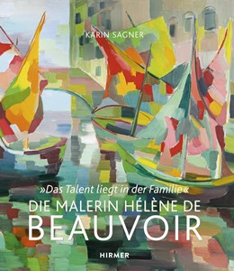 Abbildung von Sagner | Die Malerin Hélène de Beauvoir | 1. Auflage | 2014 | beck-shop.de
