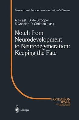 Abbildung von Israel / Strooper / Checler / Christen | Notch from Neurodevelopment to Neurodegeneration: Keeping the Fate | 2002