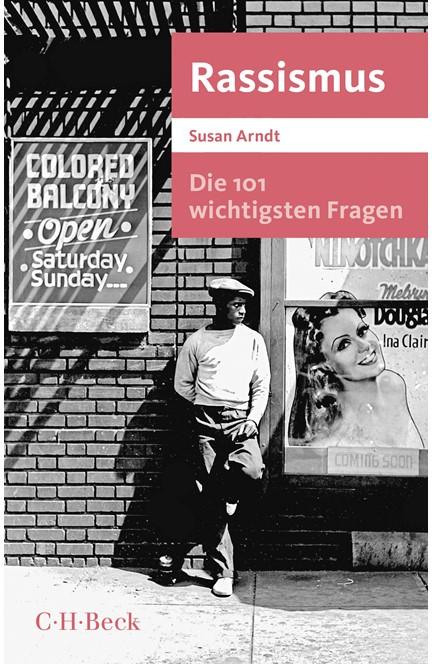 Cover: Susan Arndt, Die 101 wichtigsten Fragen - Rassismus