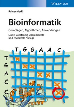 Abbildung von Merkl | Bioinformatik | 3. vollst. überarb. u. erw. Auflage | 2015 | Grundlagen, Algorithmen, Anwen...