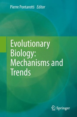 Abbildung von Pontarotti   Evolutionary Biology: Mechanisms and Trends   2014