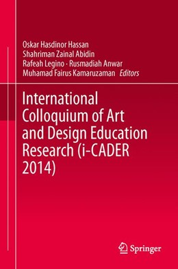 Abbildung von Hassan / Abidin | International Colloquium of Art and Design Education Research (i-CADER 2014) | 1. Auflage | 2015 | beck-shop.de