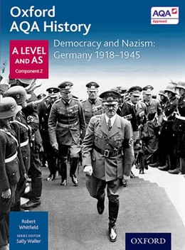 Abbildung von Whitfield | Oxford AQA History for A Level: Democracy and Nazism: Germany 1918-1945 | 2015