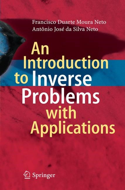 An Introduction to Inverse Problems with Applications | Moura Neto / da Silva Neto, 2014 | Buch (Cover)