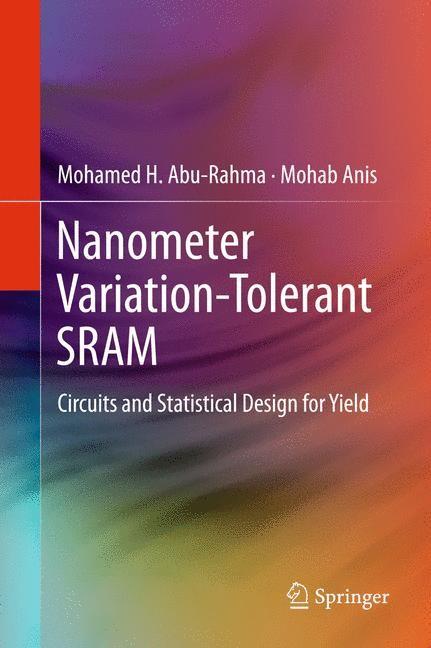 Nanometer Variation-Tolerant SRAM | Abu Rahma / Anis, 2014 | Buch (Cover)