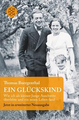 Abbildung von Buergenthal | Ein Glückskind | 2015 | Wie ich als kleiner Junge Ausc...
