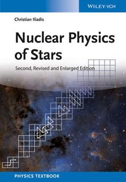 Abbildung von Iliadis | Nuclear Physics of Stars | 2. Auflage | 2015 | beck-shop.de