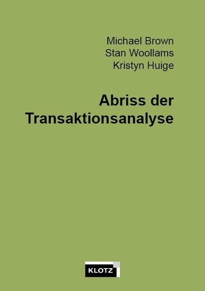 Abriss der Transaktionsanalyse | Brown / Woolams / Huige | 6., Auflage, 2016 | Buch (Cover)
