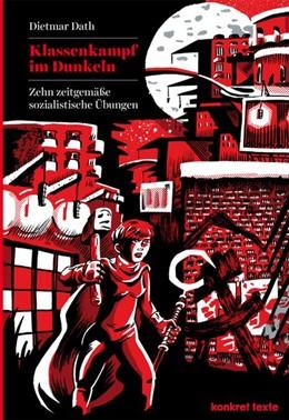 Abbildung von Dath   Klassenkampf im Dunkeln   1. Auflage   2014   beck-shop.de