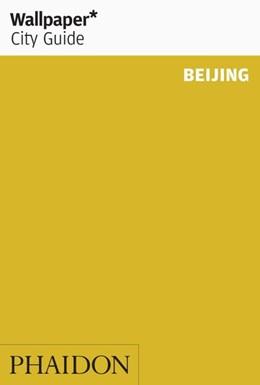 Abbildung von Sandiford   Wallpaper* City Guide Beijing   3rd edition   2015