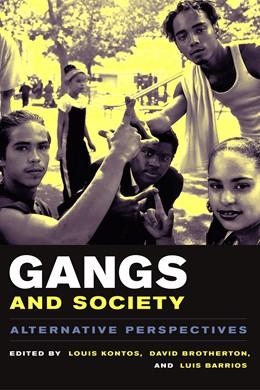 Abbildung von Kontos / Brotherton / Barrios | Gangs and Society | 2003 | Alternative Perspectives