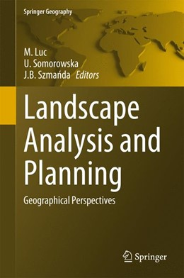 Abbildung von Luc / Somorowska | Landscape Analysis and Planning | 1. Auflage | 2015 | beck-shop.de