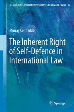 Abbildung von Alder | The Inherent Right of Self-Defence in International Law | 1. Auflage | 2014 | 19 | beck-shop.de