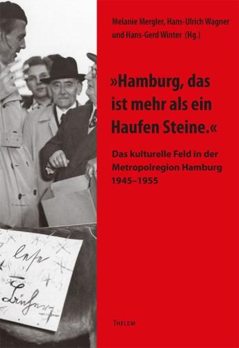 Abbildung von Mergler / Wagner / Winter /  | »Hamburg, das ist mehr als ein Haufen Steine.« | 2014