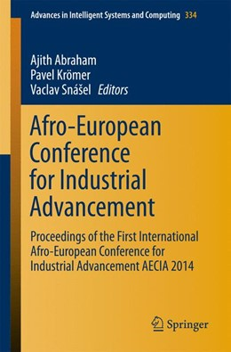 Abbildung von Abraham / Krömer / Snasel | Afro-European Conference for Industrial Advancement | 2014 | Proceedings of the First Inter... | 334