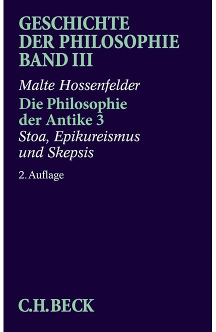 Cover: Malte Hossenfelder, Geschichte der Philosophie: Die Philosophie der Antike 3