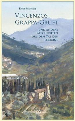 Abbildung von Maletzke | Vincenzos Grappa-Gruft | 1. Auflage | 2014 | beck-shop.de