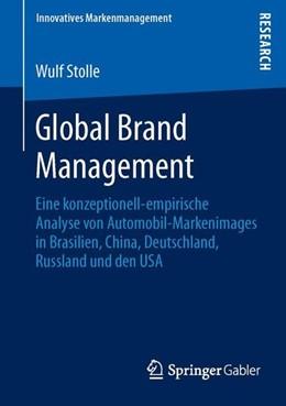Abbildung von Stolle | Global Brand Management | 2013 | 2013 | Eine konzeptionell-empirische ...