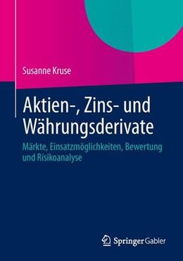 Abbildung von Kruse | Aktien-, Zins- und Währungsderivate | 2014 | 2014 | Märkte, Einsatzmöglichkeiten, ...