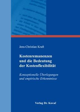 Abbildung von Kraft   Kostenremanenzen und die Bedeutung der Kostenflexibilität   2015   Konzeptionelle Überlegungen un...   131