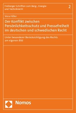 Abbildung von Hiller | Der Konflikt zwischen Persönlichkeitsschutz und Pressefreiheit im deutschen und schwedischen Recht | 1. Auflage | 2014 | 2 | beck-shop.de