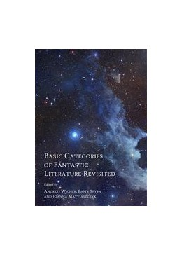 Abbildung von Wicher / Spyra / Matyjaszczyk | Basic Categories of Fantastic Literature Revisited | 1 | 2014