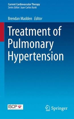 Abbildung von Madden | Treatment of Pulmonary Hypertension | 1. Auflage | 2015 | beck-shop.de
