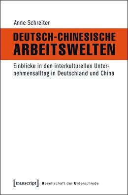 Abbildung von Schreiter | Deutsch-Chinesische Arbeitswelten | 1. Auflage | 2015 | 22 | beck-shop.de