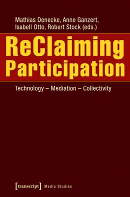 Abbildung von Denecke / Ganzert | ReClaiming Participation | 1. Auflage | 2016 | 15 | beck-shop.de