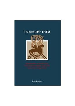 Abbildung von Hupfauf | Tracing their Tracks | 1. Auflage | 2014 | beck-shop.de
