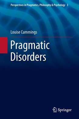 Abbildung von Cummings | Pragmatic Disorders | 1. Auflage | 2014 | beck-shop.de