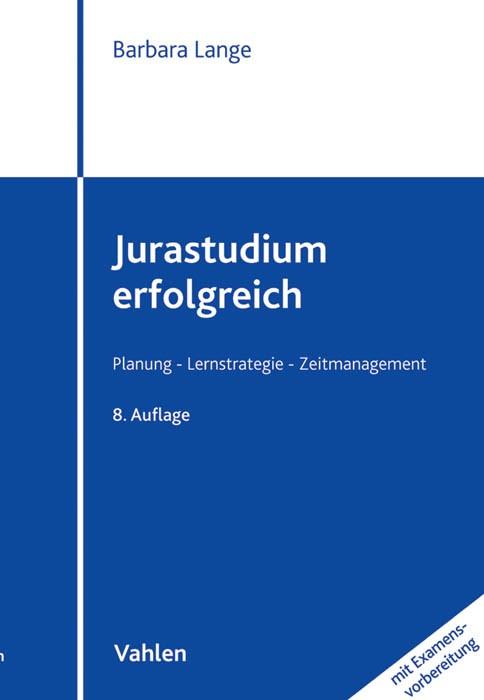 Jurastudium erfolgreich (mit Examensvorbereitung) | Lange | 8., neu bearbeitete Auflage, 2015 | Buch (Cover)