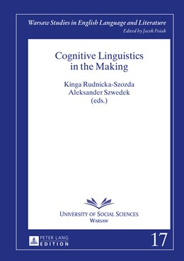 Abbildung von Szwedek / Rudnicka-Szozda | Cognitive Linguistics in the Making | 2015 | 17