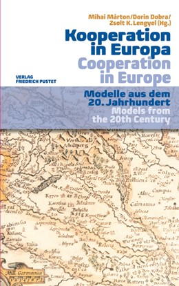 Abbildung von Márton / Dobra / Lengyel | Kooperation in Europa/Cooperation in Europe | 2014 | Modelle aus dem 20. Jahrhunder...