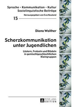 Abbildung von Walther | Scherzkommunikation unter Jugendlichen | 1. Auflage | 2014 | 15 | beck-shop.de