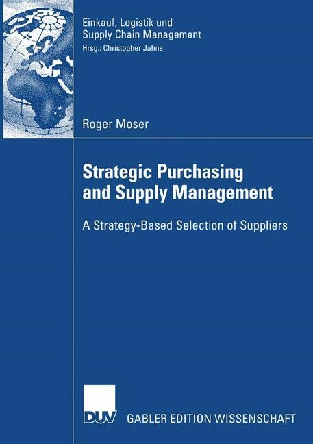 Strategic Purchasing and Supply Management   Moser, 2007   Buch (Cover)