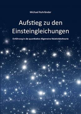 Abbildung von Ruhrländer   Aufstieg zu den Einsteingleichungen   2014   Einführung in die quantitative...