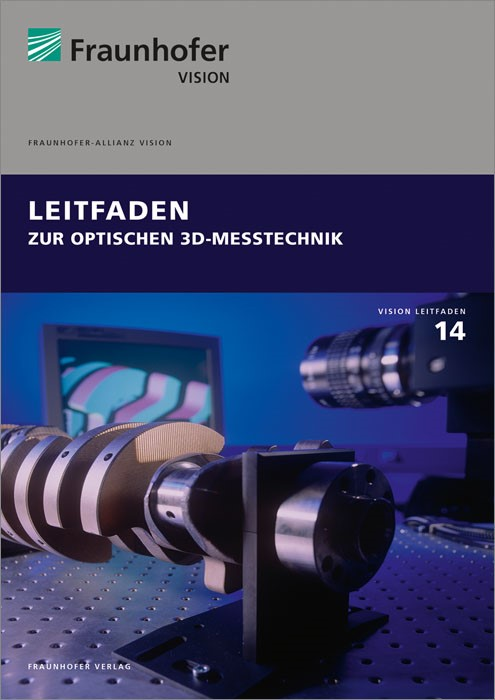 Leitfaden zur optischen 3D-Messtechnik. | / Sackewitz, 2014 | Buch (Cover)