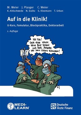 Abbildung von Weier / Plasger | Auf in die Klinik! | 1. Auflage | 2014 | beck-shop.de