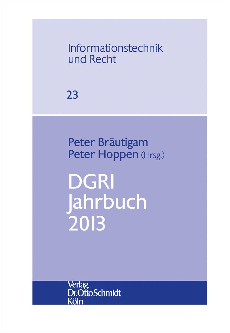 DGRI Jahrbuch 2013 | Bräutigam / Hoppen (Hrsg.), 2014 | Buch (Cover)