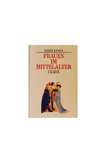 Cover: Edith Ennen, Frauen im Mittelalter