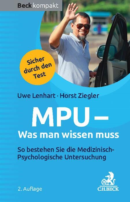 MPU - Was man wissen muss | Lenhart / Ziegler | Buch (Cover)