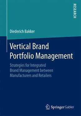 Abbildung von Bakker | Vertical Brand Portfolio Management | 2015 | 2014 | Strategies for Integrated Bran...