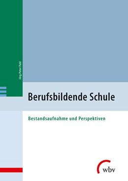 Abbildung von Pahl | Berufsbildende Schule | 2. Auflage | 2014 | beck-shop.de