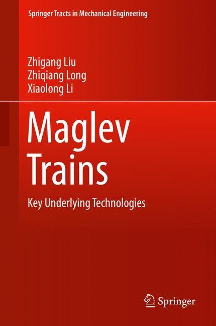 Maglev Trains | Liu / Long / Li, 2015 | Buch (Cover)