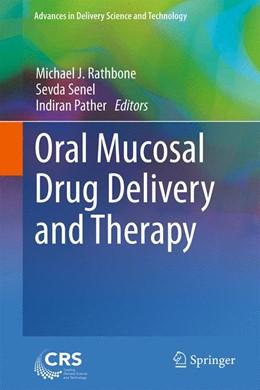 Abbildung von Rathbone / Senel | Oral Mucosal Drug Delivery and Therapy | 1. Auflage | 2015 | beck-shop.de