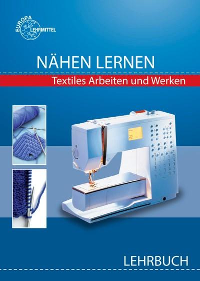 Nähen lernen Lehrbuch | Morschhäuser, 2014 | Buch (Cover)